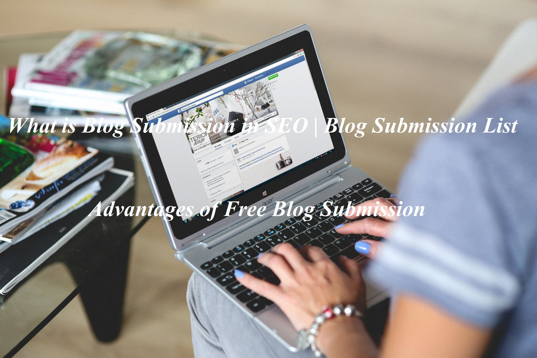 What is Blog Submission in SEO